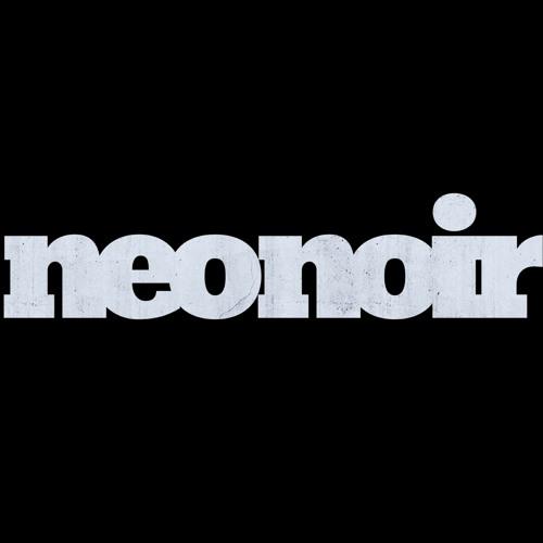 Neo Noir S Stream On Soundcloud Hear The World S Sounds
