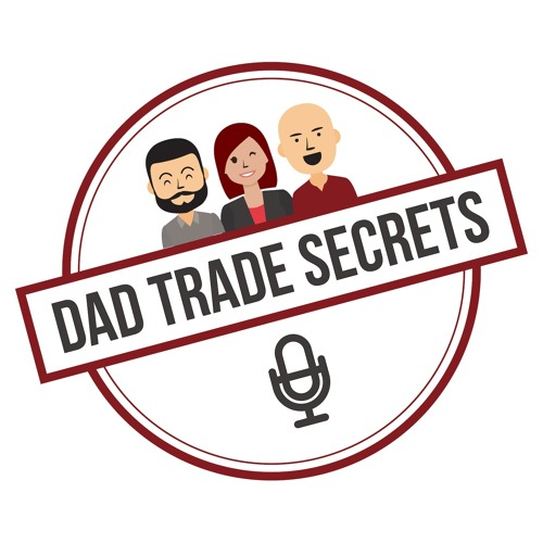 Dad Trade Secrets Podcast's avatar