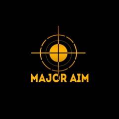 Major Aim