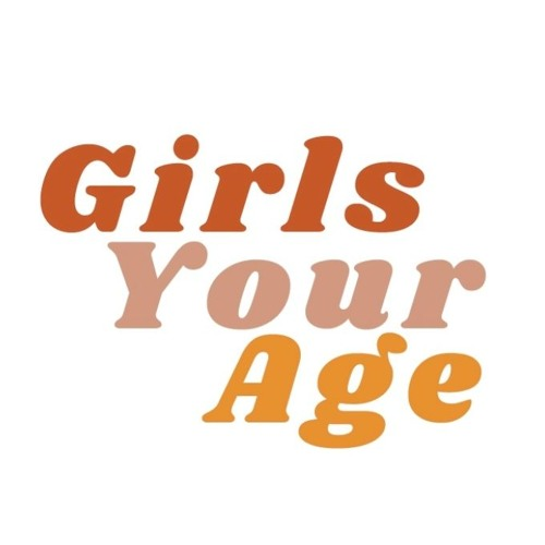 Girls Your Age Podcast's avatar