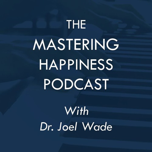 The Mastering Happiness Podcast's avatar