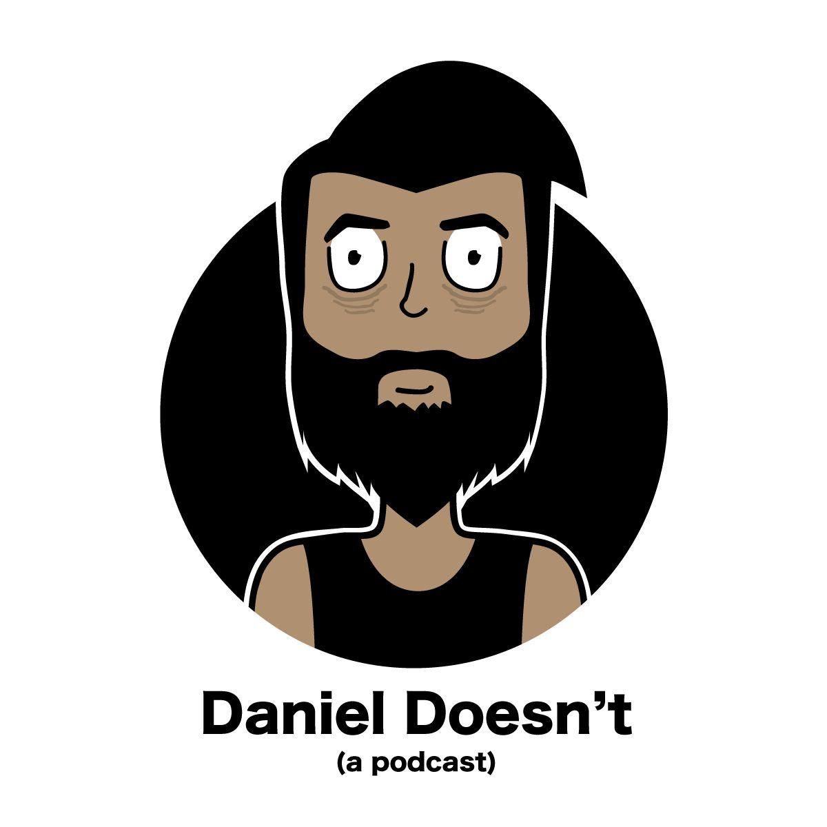 Daniel Doesn't