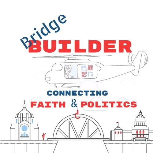 Bridge Builder: Catholic Faith and Politics's avatar