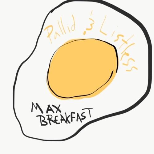 Max Breakfast's avatar