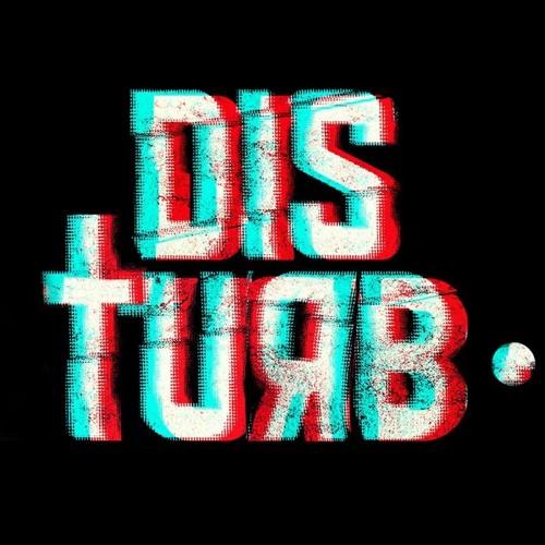 Disturb •'s avatar