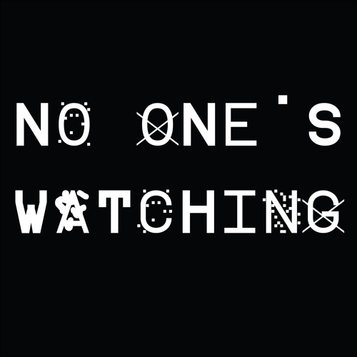 No One's Watching's avatar