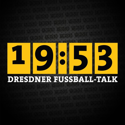 19:53 - DER DRESDNER FUSSBALLTALK's avatar