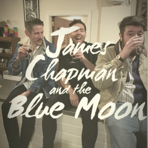 James Chapman and the Blue Moon's avatar