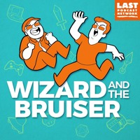 Wizard and the Bruiser