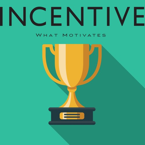 Incentive: What Motivates's avatar