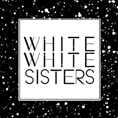 white white sisters's avatar