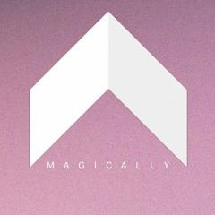 Magically