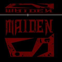 Maiden Slayer