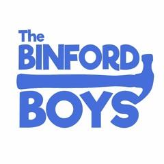 The Binford Boys