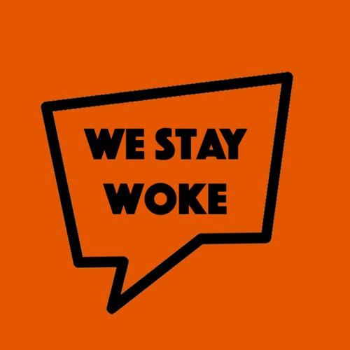 We Stay Woke's avatar