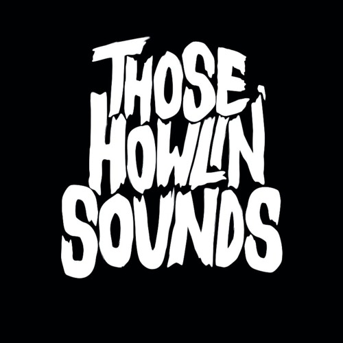 Those Howlin' Sounds's avatar