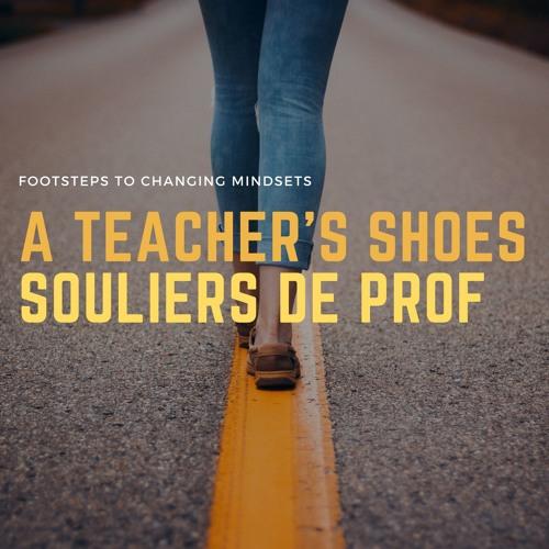 A Teacher's Shoes - Souliers de prof's avatar