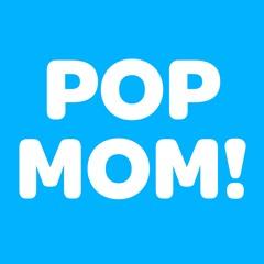 Pop Mom