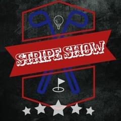 Stripe Show Pod