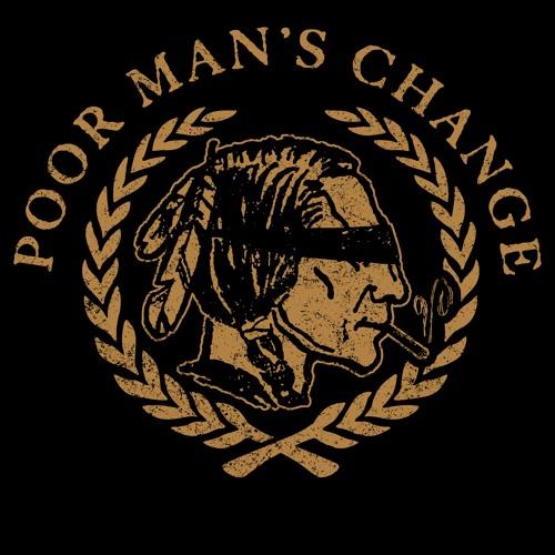 Poor Man's Change's avatar