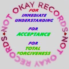 [NOT OKAY]
