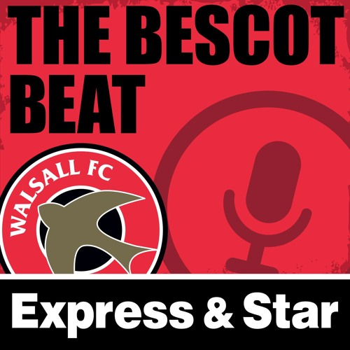 Episode 19: Walsall managerial special - Darrell Clarke to the