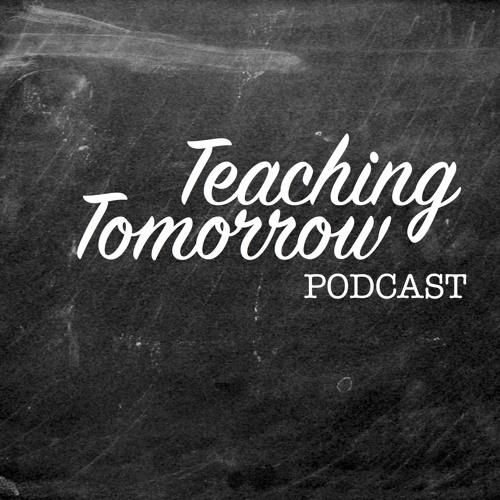 Teaching Tomorrow Podcast's avatar