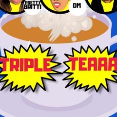 Triple Teaaa