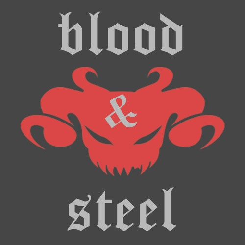 Blood and Steel's avatar