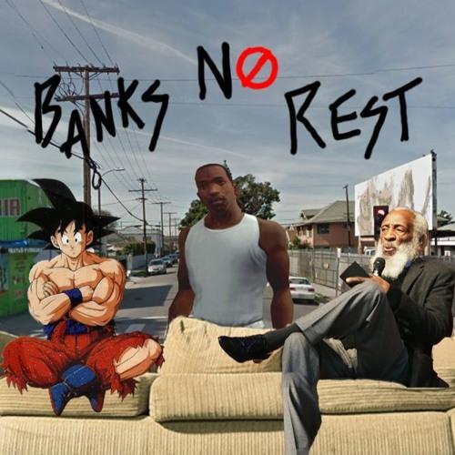 Banks No Rest's avatar