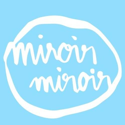 Miroir miroir's avatar