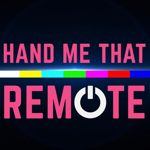 Hand Me That Remote's avatar
