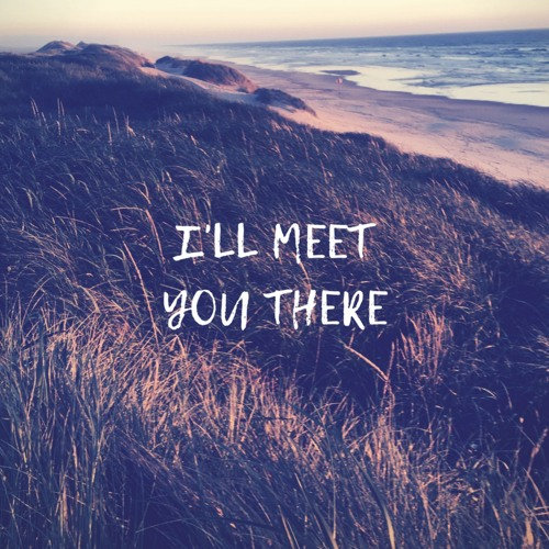 I'll Meet You There Podcast's avatar