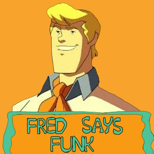 Fred Says Funk's avatar