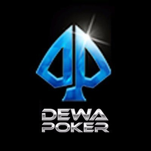 DewaPoker - Dewa Poker - Free Listening on SoundCloud DewaPoker - 웹