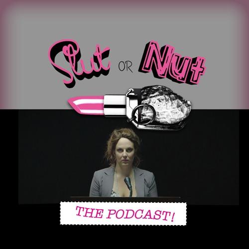 Slut or Nut: The Podcast's avatar