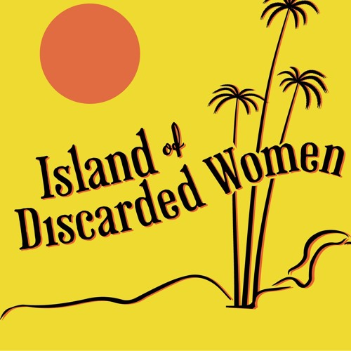 Island of Discarded Women's avatar