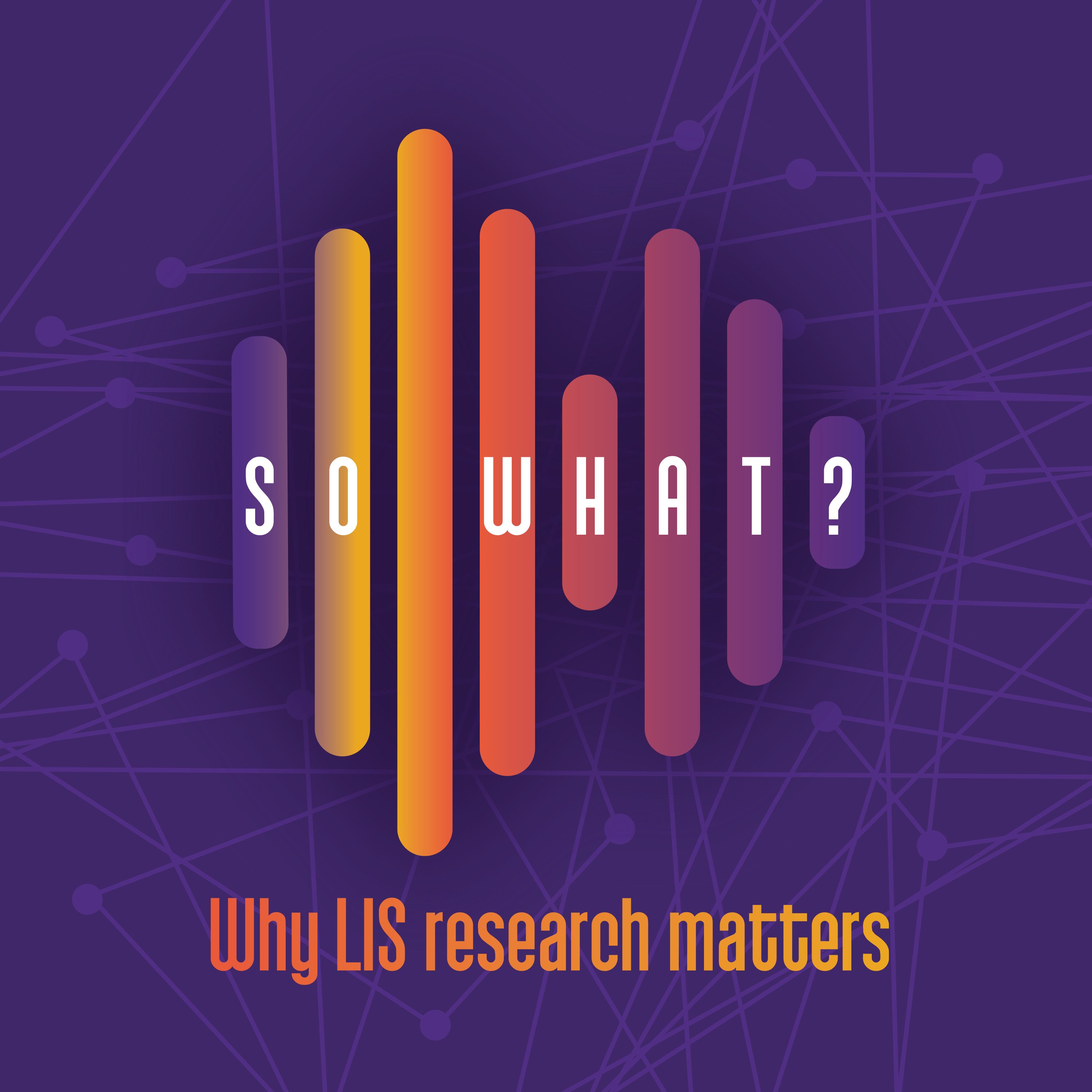 So What? Library and Information Science Podcast