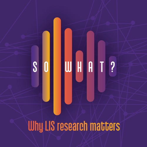 So What? Library and Information Science Podcast's avatar