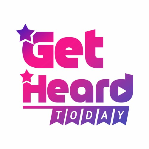 Get Heard Today!'s avatar