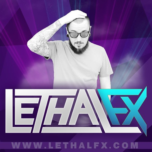 LethalFX - What He Say His Name Was