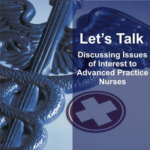 Let's Talk: Discussing Issues of Interest to APNs's avatar
