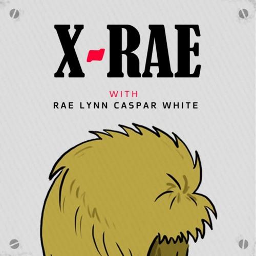 X-Rae: With Rae Lynn Caspar White's avatar