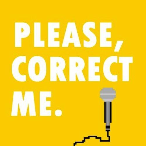 Please, Correct Me.'s avatar