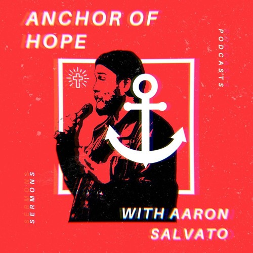 Anchor Of Hope | With Aaron Salvato's avatar