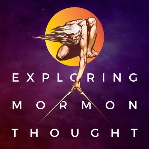 Exploring Mormon Thought's avatar