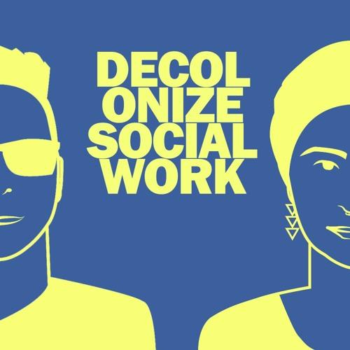 Decolonize Social Work Podcast's avatar