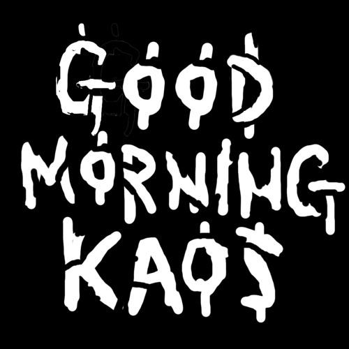 Good Morning Kaos EP
