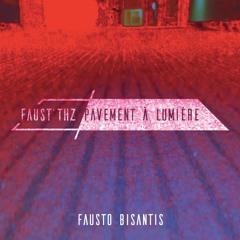 Faust' thz - Fausto Bisantis