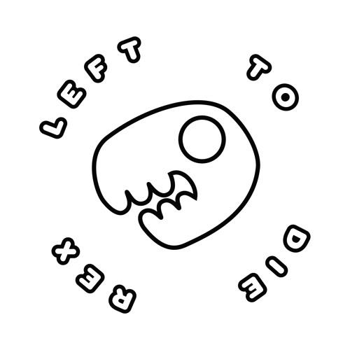 Left To Die Rex's avatar